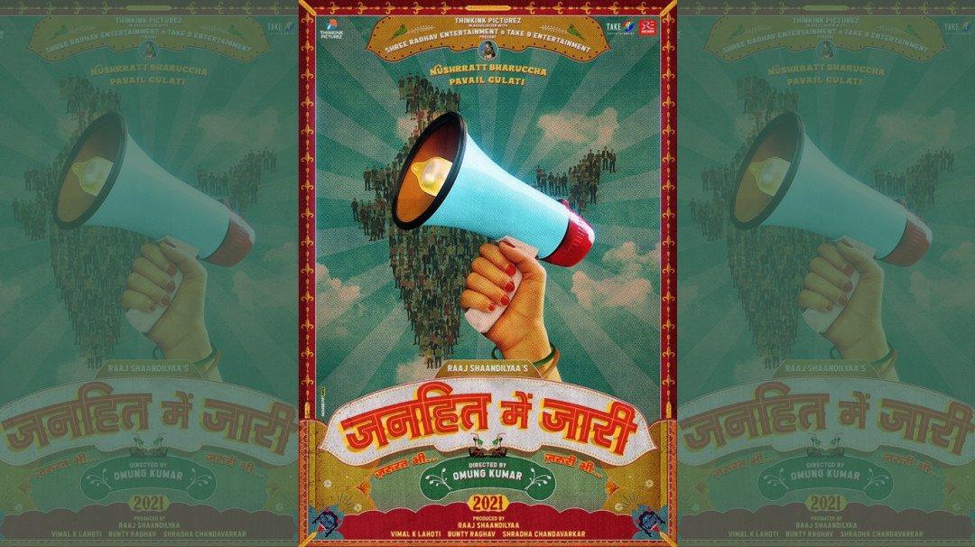 Nushrratt Bharuccha and Pavail Gulati to be a part of 'Janhit Mein Jaari'