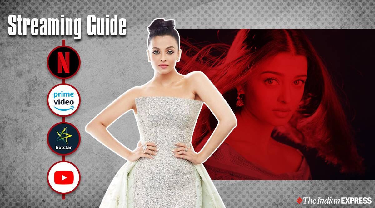 Streaming Guide: Aishwarya Rai Bachchan movies