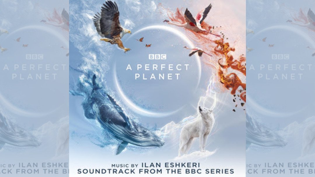Sony Music releases the soundtrack of popular BBC series 'A Perfect Planet'