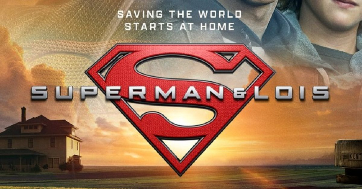 Superman & Lois: For Lois & Clark, Saving the World Starts at Home