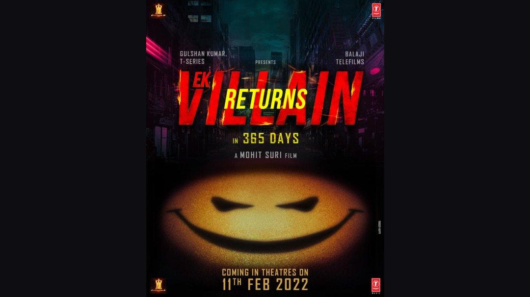 Ek Villian 2 to release in cinemas on February 11, 2022