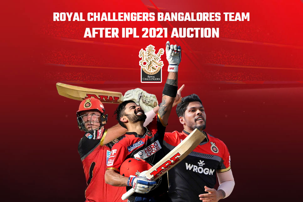 IPL 2021 Royal Challengers Bangalore: Full list of players bought by RCB at IPL Auction 2021 - Follow Live Updates